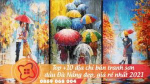 top10-dia-chia-ban-tranh-son-dau-da-nang-dep-gia-re-nhat-2021-06