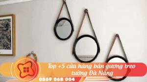 top5-cua-hân-ban-guong-treo-tuong-da-nang-06